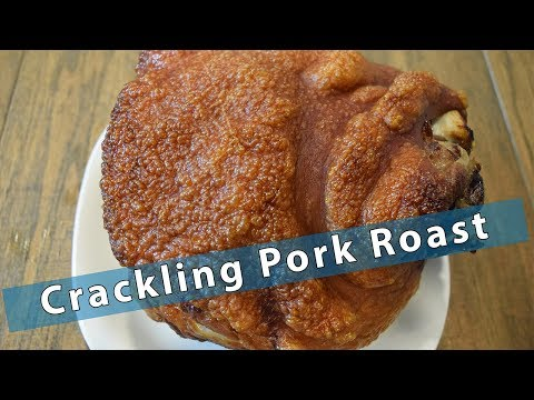 Crackling Pork Roast - Melt In Your Mouth Crispy Pork