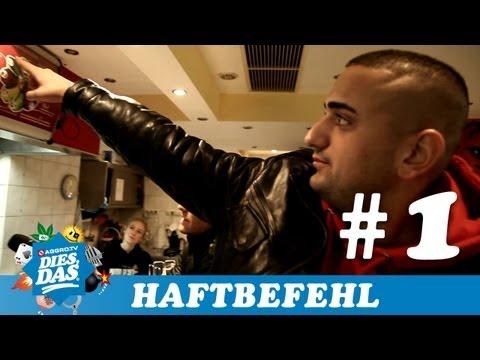 HAFTBEFEHL - DIES DAS TEIL 1 (OFFICIAL HD VERSION AGGRO TV)