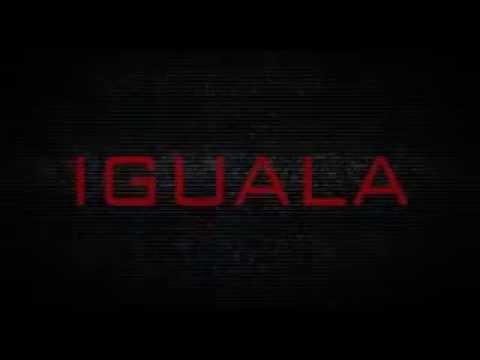 La noche de Iguala (trailer)