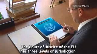 How it works: Luxembourg, the European capital of justice...
