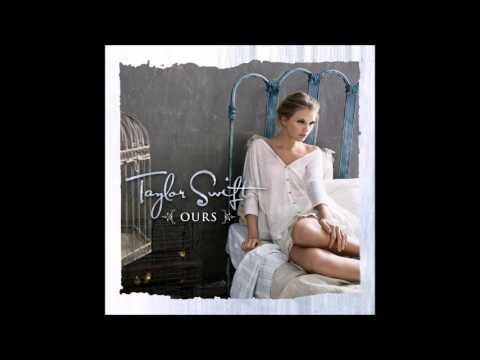 Taylor Swift  Ours Audio