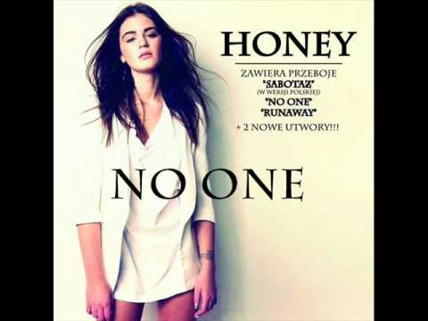 Honey - No one