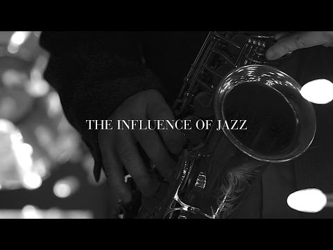 The Influence of Jazz