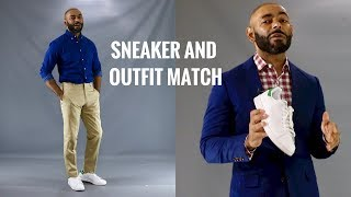 How To Match Your Sneakers With Your Outfit/What To Wear With Different Sneakers