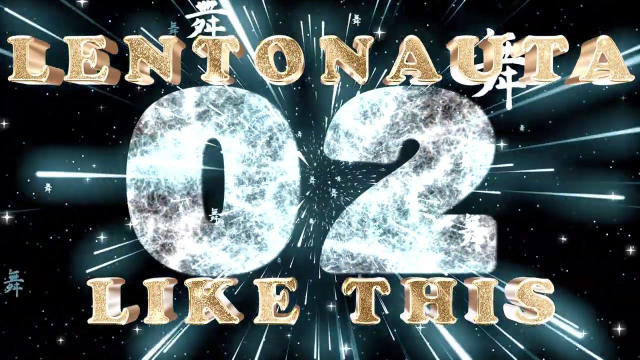 Lentonauta Likes This 02 - 06 Settembre 2020