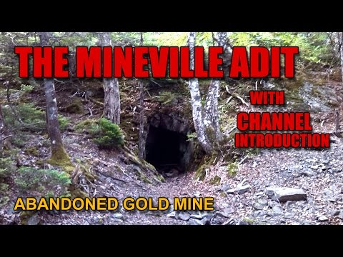 Ep.1 The MINEVILLE ADIT And Channel Introduction
