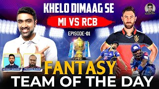 The Fantasy Battle | #MIvsRCB | #IPL2021 | Khelo Dimaag Se | Episode 1 | R Ashwin | IPL