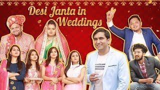 Desi Janta in Indian Weddings | Part 2 | Lalit Shokeen Films |