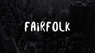 Fairfolk - Entropy