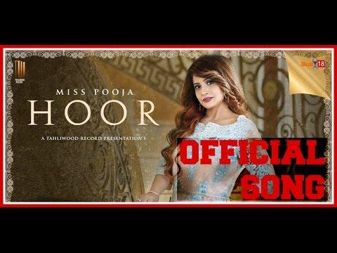hoor miss pooja | New Punjabi Song 2016 | AllSWAG.SongS