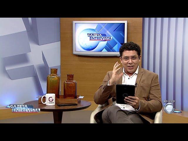 2° Bloco: Gazeta Entrevista com Adailton Cruz