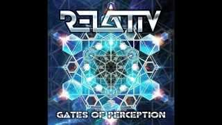 Relativ - Gates Of Perception (Full Album)