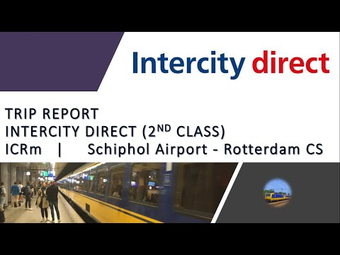 Intercity Direct Trip Report - ICRm - Schiphol Airport🇳🇱 To Rotterdam Centraal🇳🇱