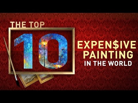 Top 10 Most Expensive Paintings and Artwork in the World