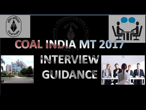 coal india  interview tips for MT 2017