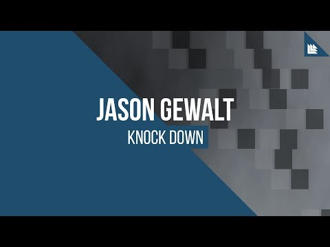 Jason Gewalt - Knock Down [FREE DOWNLOAD]