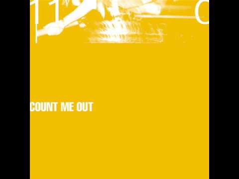 Count me out  - 110 (full album)