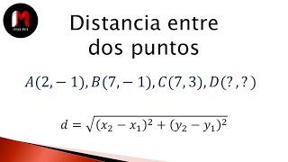 Distancia entre dos puntos - Ejercicio 5 Como encontrar el cuarto vértice de un rectángulo