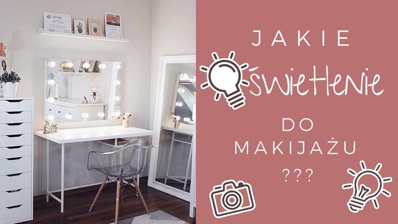 Jakie Oświetlenie Do Makijażu Tworzenie Fotografowanie I Filmowanie Makijaży Co Wybrać