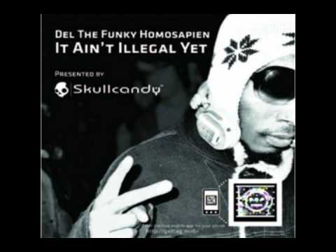 Del tha Funkee Homosapien - Don't stop rappin