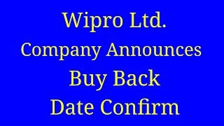Stock Update | Wipro Ltd. Company Announces Buy Back Date Confirm, Full Detailed Videos In (Hindi)
