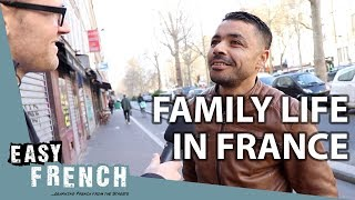 Family Life in France | Easy French 85