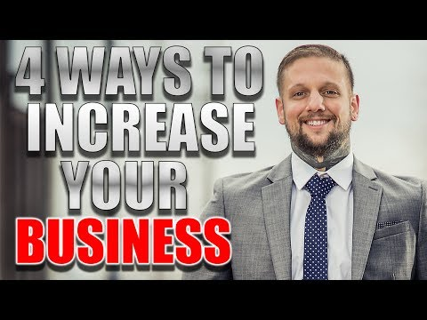 4 Ways To Increase Your Business
