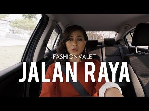 jalan-raya-|-fashionvalet-#fvraya2019