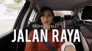 [1.46 MB] Jalan Raya | FashionValet #FVRaya2019