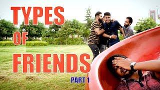 Types of Friends Part-1 | Funny | |HRzero8|