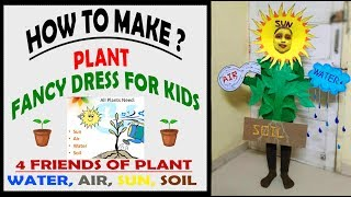 Plant fancy dress for kids /4 friends of plant DIY/ environment theme/ go green grown plants