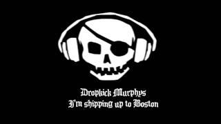 Dropkick Murphys - I