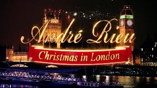 André Rieu - Christmas in London (Highlights)