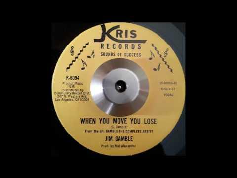 Jim Gamble - When You Move You Lose