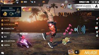 DJ EMANG MANTUL versi free fire
