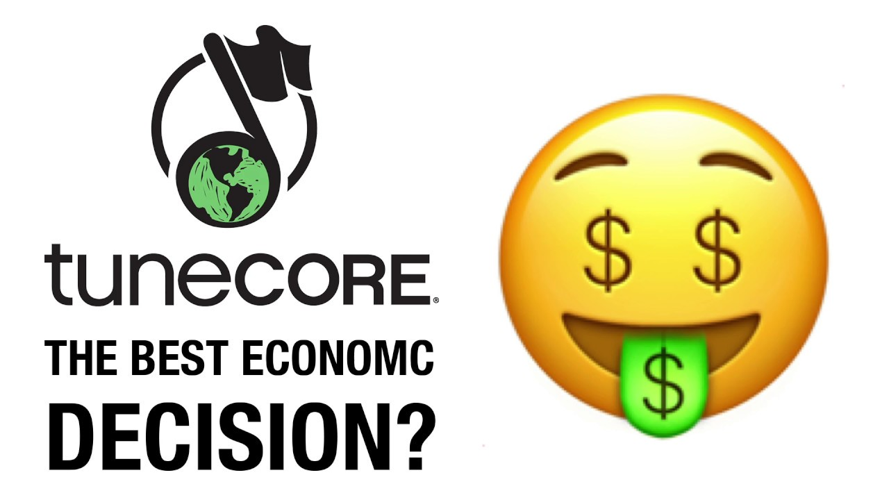 Tunecore: Is It The Best Economic Decision? ?