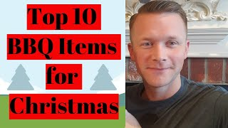 Top Ten BBQ Items for your Christmas list
