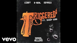 Xzibit, B-Real, Demrick - Triggered (Audio) ft. Snoop Dogg