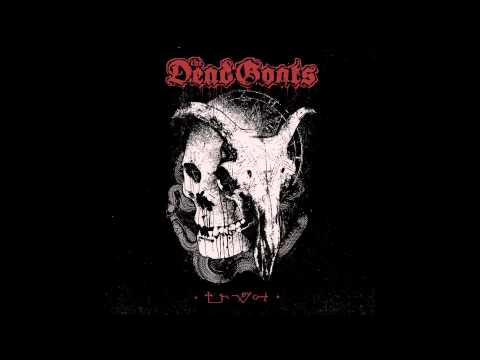 The Dead Goats - Mentally Orphaned
