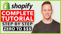 COMPLETE Shopify Tutorial For Beginners 2020 - How To Create A Profitable Shopify Store From Scratch