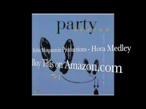 Hora Medley (Jewish Dance Best Version Hava Nagila) by Bobby Morganstein