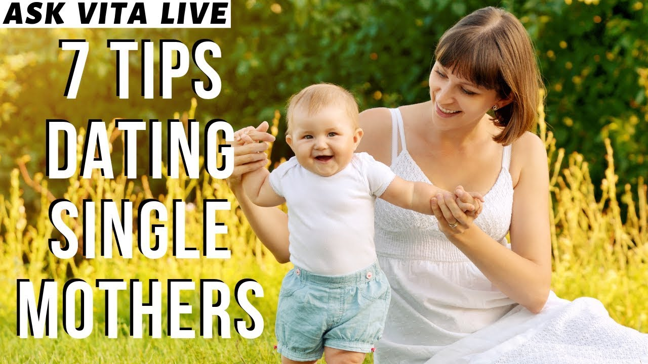 single mothers guide to dating