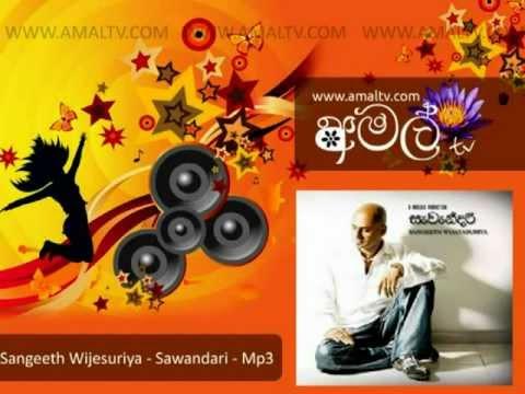 Sangeeth Wijesuriya - Sawandari - Mp3 - WWW.AMALTV.COM