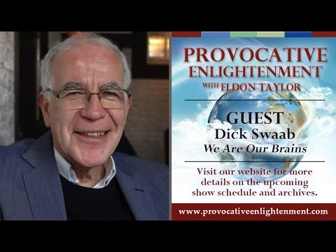 Dick Swaab - We Are Our Brains on Provocative Enlightenment