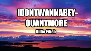 Billie Eilish - idontwannabeyouanymore (Lyric Video) | Lyric Island