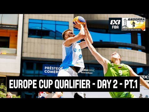 FIBA 3x3 Europe Cup Qualifier - Day 2 - Pool Phase & Quarter-Finals - Re-Live - Andorra