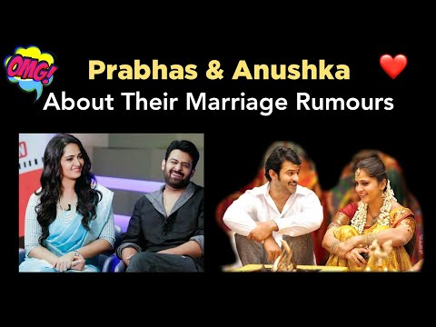 Prabhas and Anushka about their Marriage News