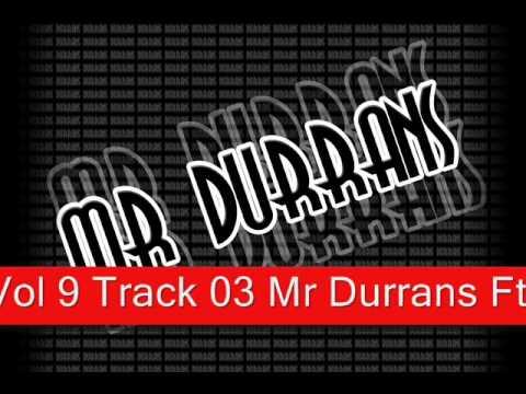 Mr Durrans Vol 9 - 03 - Mr Durrans Ft Lefty - Riot.mp3
