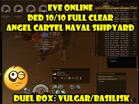 Eve online DED 10/10 Full Clear Angel Cartel Naval Shipyard