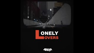 Lonely Lovers - Arema Arega (Lyrics on caption) #NeoNoir